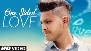 One Sided Love: KS Toor (Full Video Song) Lalit Balu | Gaurav Singla | Latest Punjabi Songs 2018