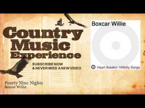 BoxCar Willie - Forty Nine Nights