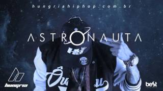 Astronauta - Hungria Hip Hop (Official Music)