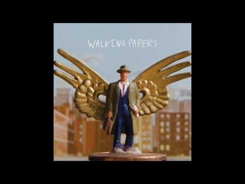 Walking Papers - Independence Day