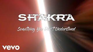 Shakra - Something You Don