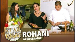 STAR KITCHEN | Rohani Weerasinghe | 06 - 10 - 2019 | SIYATHA TV