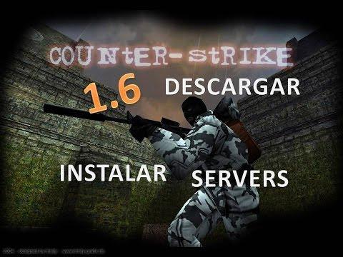 Descargar e Instalar Counter Strike 1.6 No Steam + Como añardir servers   1 LINK