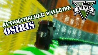 AUTOMATISCHER OSIRIS WALLRIDE (+ DOWNLOAD) ★ GTA 5 Online Custom Map Community Race | PowrotTV
