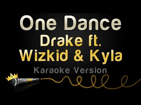 Drake ft. Wizkid & Kyla - One Dance (Karaoke Version)
