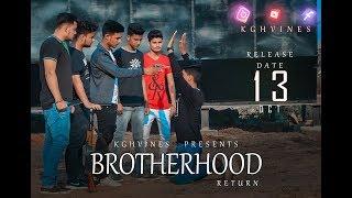 BROTHERHOOD|RETURN|MANKRIT AULAKH||KGH VINES