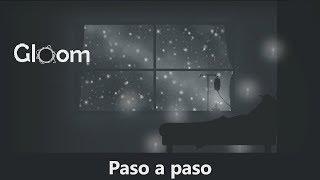 Gloom  - Let's Play en Español - Paso a paso