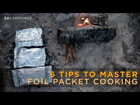 6 Tips To Master Foil Packet Cooking