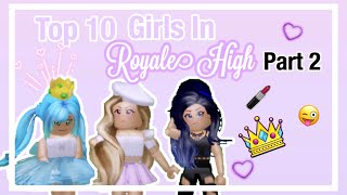 10 Types of Girls in Royale High (Part 2)