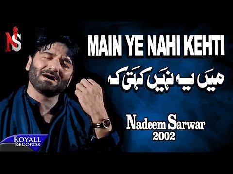 Nadeem Sarwar | Main Yeh Nahi Kehti | 2002 video