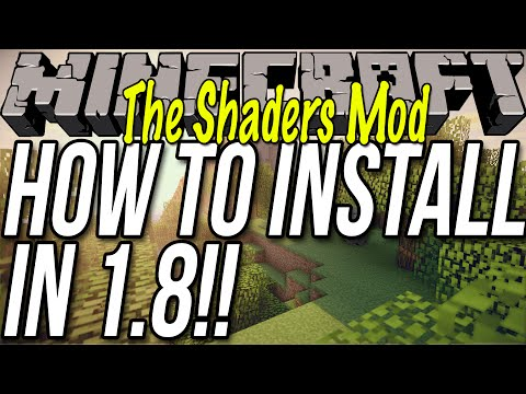 How To Install Shaders In Minecraft 1.8
