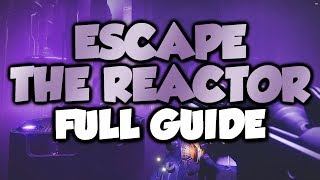 Escape the Reactor Full Guide! Eater of Worlds Raid Lair [Destiny 2]