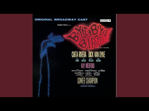 Bye Bye Birdie - Original Broadway Cast: One Last Kiss