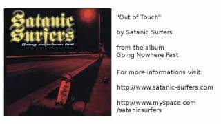 Watch Satanic Surfers Out Of Touch video