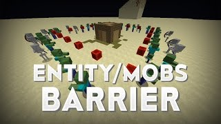 [1.8] - Mob/Entity Barrier (One Command)