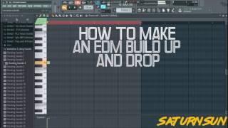 HOW TO MAKE AN EDM BUILD-UP AND DROP! [FREE FLP] - FL STUDIO