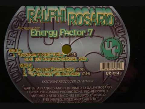 Ralphi Rosario - Energy Factor 7 - Fantasy (The Get Another Cocktail Mix)
