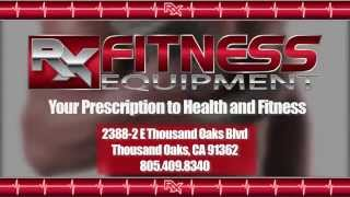 New Thousand Oaks Fitness Equipment Store Opens in July | RX Fitness Equipment