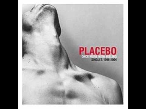 Placebo - Once More With Feeling (Album Sampler)