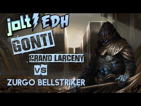 Jolt - Commander - Gonti, Lord of Luxury vs Zurgo Bellstriker