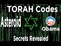 TORAH CODES SHOCKING EVIDENCE About Obama And Asteroid For 2015 2016 mp3