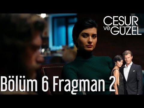 Cesur ve Güzel 6. Bölüm 2. Fragman