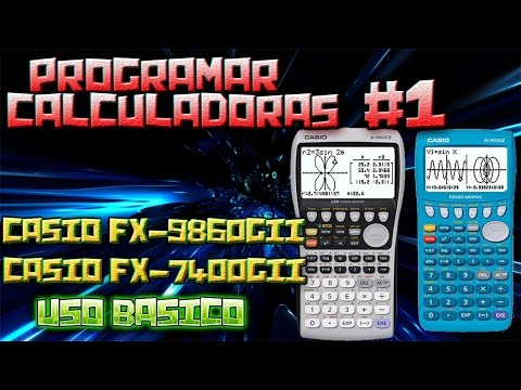 programar casio fx 9860Gii español (tambien casio fx 7400Gii) tutorial 1 uso basico calculadora