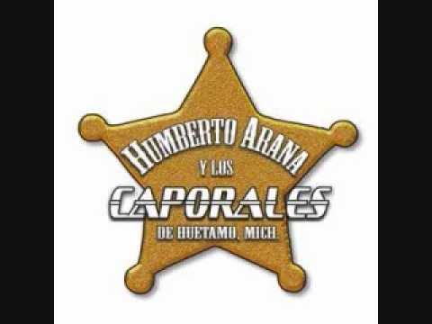 Humberto Arana y sus Caporales - Aunque tu no me Quieras