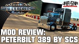 ATS MODS | Peterbilt 389 By SCS | AMERICAN TRUCK SIMULATOR MOD REVIEW | ATS MOD REVIEW