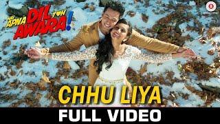 Chhu Liya - Full Video | Hai Apna Dil Toh Awara | Papon & Neha Rajpal | Sahil Anand & Niyati Joshi