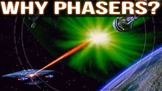 Why Does Starfleet use Phasers?