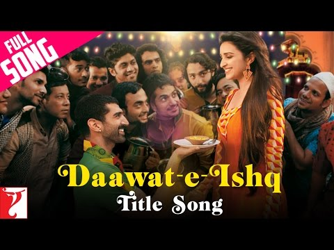 Daawat-e-Ishq - Full Title Song