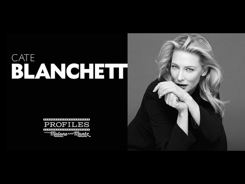 PROFILES Episode #9: Cate Blanchett!