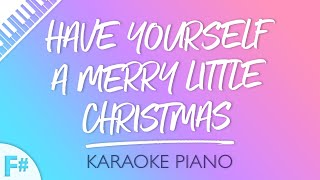 Have Yourself A Merry Little Christmas Key Of F Piano Karaoke
