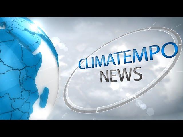 Climatempo News AO VIVO -  Edição das 12h30