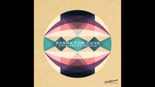 Parra For Cuva Swept Away Feat Anna Naklab Mr Gramo