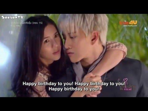 Kiss Me Thai - Taliw and TenTen fourth kiss?!/Birthday scene
