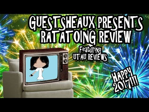 Guestsheaux Presents - Ratatoing Review by UTAU Reviews