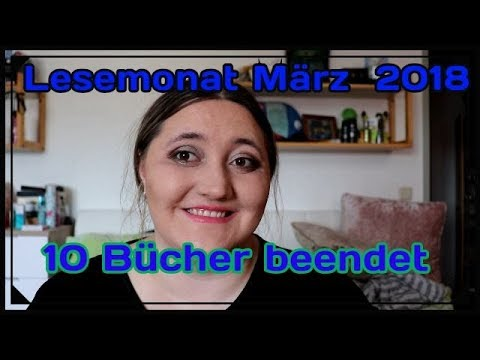 Lesemonat März 2018 / 10 Bücher beendet, Safe Me, Anima, Totenbraut uvm
