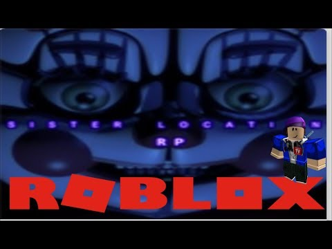 Playing Sister Location Roblox Live !