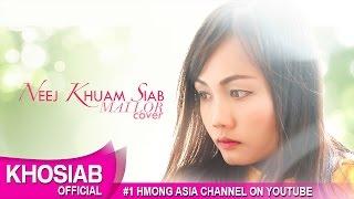 NEEJ KHUAM SIAB - MAI LOR Cover | Lily Vang