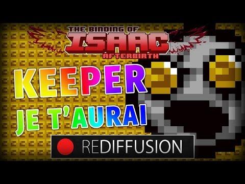 KEEPER JE T'AURAI - Isaac Afterbirth