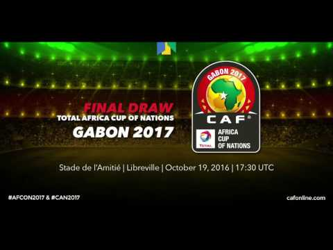 Draw For Total Africa Cup Of Nations, Gabon 2017 - ENGLISH