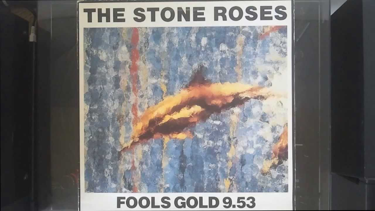 The Stone Roses Fools Gold 9 53 1989 Hq Hd Youtube