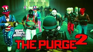 GTA 5 ONLINE - THE PURGE 2