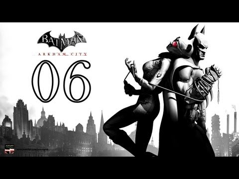Batman Arkham City | Let´s Play en Español | Capítulo 6 | HD720p