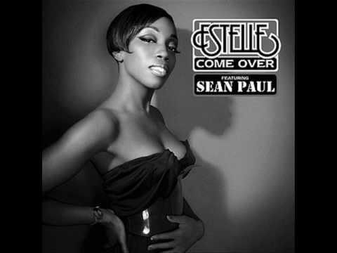 Estelle - Come Over (ft Sean Paul)