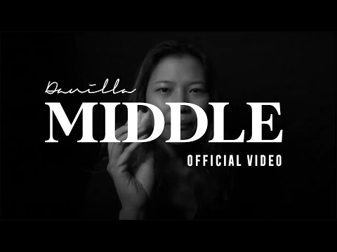 Danilla - Middle (Official Music Video)