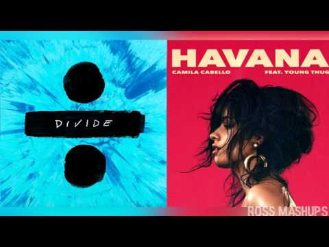 ''Shape Of Havana''   Ed Sheeran & Camila Cabello (MASHUP)