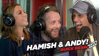 Kate takes on rivals Hamish & Andy in Quick Draw!
